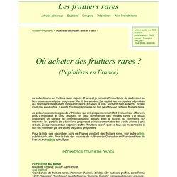 Les Fruitiers Rares : où acheter des fruitiers rares ? (pépinières en France)