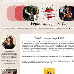 ♥ Pépins de Pom & Co. ♥: Recette VTP : Les monacos (mais pas de Belin !)