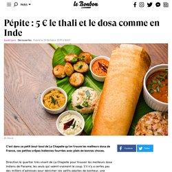 Pépite: 5 € le thali et le dosa comme en Inde