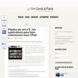 Pépites du net n°2 : les applications pour bien commencer avec l'iPad