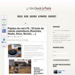 Tests de robots aspirateurs (Roomba, Neato, Asus, Sevian, …)