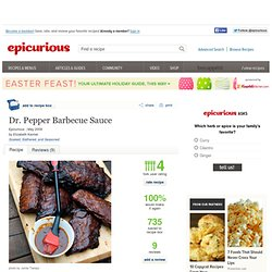 Dr. Pepper Barbecue Sauce Recipe at Epicurious