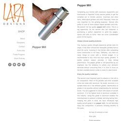 Pepper Grinder-Laradesigns