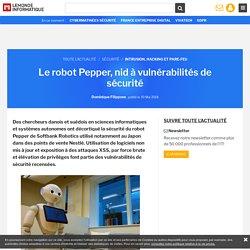 Le robot Pepper, nid à vulnérabilités de sécurité