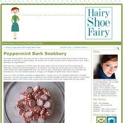 Peppermint Bark Snobbery « hairyshoefairy