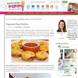 Pepperoni Pizza Muffins Recipe — Simply Being Mommy - StumbleUpon