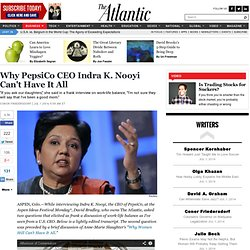 Why PepsiCo CEO Indra K. Nooyi Can't Have It All