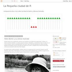 La Pequeña ciudad de P.: Helen Borten y su ciencia ilustrada