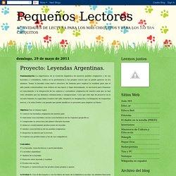 Pequeños Lectores: Proyecto: Leyendas Argentinas.