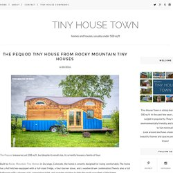 The Pequod Tiny House From Rocky Mountain Tiny Houses - TINY HOUSE TOWN