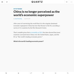 *****Which country is the world's leading economic power? (superpowers; geopolitics; perception)