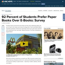 92 Percent of Students Prefer Paper Books Over E-Books: Survey