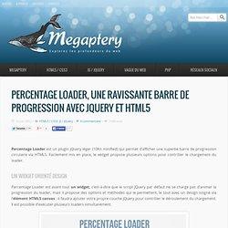 Percentage Loader, une ravissante barre de progression avec jQuery et HTML5