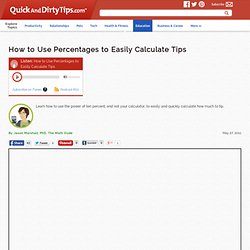 The Math Dude : How to Use Percentages to Easily Calculate Tips