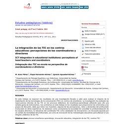 La integración de las TIC en los centros educativos: percepciones de los coordinadores y directores