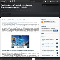 Visual Perceptibility for UI Designers for Better Usability - ZatakSoftech- Website Designing and Development Company in India