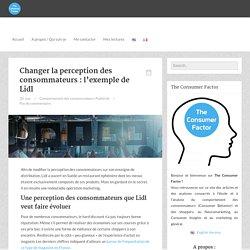 Changer la perception des consommateurs : l'exemple de Lidl