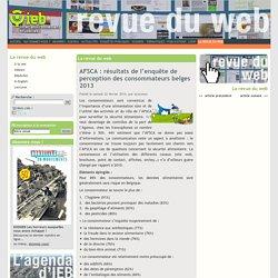 ECOCONSO_BE 22/02/14 AFSCA : résultats de l'enquête de perception des consommateurs belges 2013