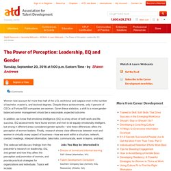 The Power of Perception: Leadership, EQ and Gender