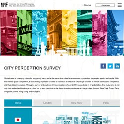 CITY PERCEPTION SURVEY - Institute for Urban Strategies