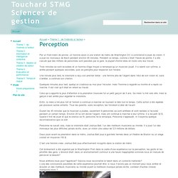 Perception - Touchard STMG Sciences de gestion