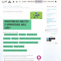 Perceptions des tablettes et apprentissage, quels liens ?