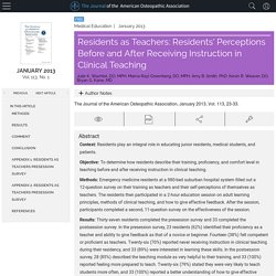 Residents as Teachers: Residents' Perceptions Before and After Receiving Instruction in Clinical Teaching