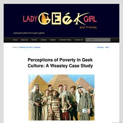 Perceptions of Poverty in Geek Culture: A Weasley Case Study