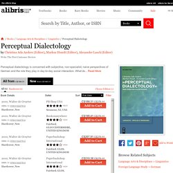 Perceptual Dialectology book by Christina Ada Anders (Editor), Markus Hundt (Editor), Alexander Lasch (Editor)