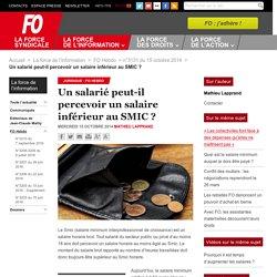 Un salarié peut-il percevoir un salaire inférieur au SMIC ? - Force Ouvrière