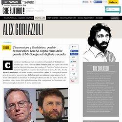 Perché Franceschini non ha capito nulla della lezione di Mr.Google