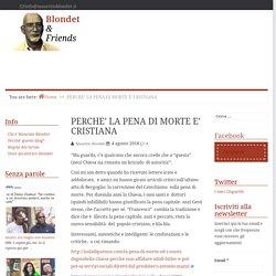 PERCHE' LA PENA DI MORTE E' CRISTIANA