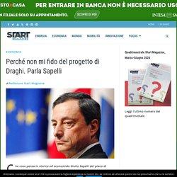 Perché non mi fido del progetto di Draghi. Parla Sapelli