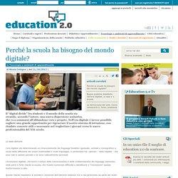 Perché la scuola ha bisogno del mondo digitale? - 2013