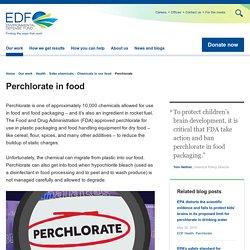 EDF_org - Perchlorate in food.