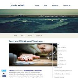 Percocet Withdrawal Treatment - Reata Rehab