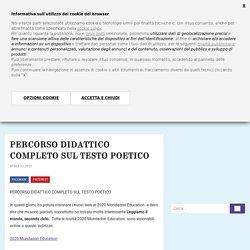 PERCORSO DIDATTICO COMPLETO SUL TESTO POETICO