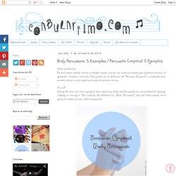 Con buen ritmo: Body Percussion: 5 Examples / Percusión Corporal: 5 Ejemplos