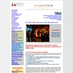 """Stage """"Autour des percussions : le berimbau """" à Villeneuve d'Ascq du 01 au 05 novembre 2009"""