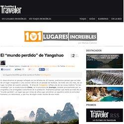 """» El """"mundo perdido"""" de Yangshuo 101 Lugares increíbles -"""