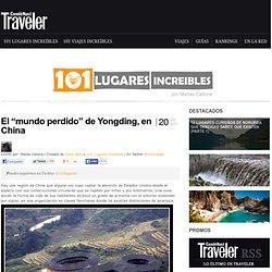 """» El """"mundo perdido"""" de Yongding, en China 101 Lugares increíbles -"""