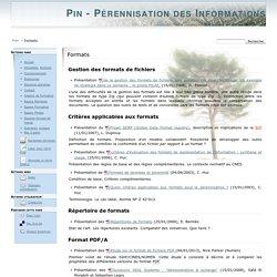Formats [Pin - Pérennisation des Informations Numériques]