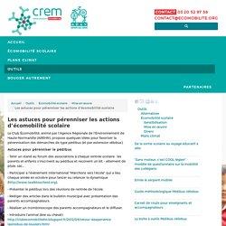 Les astuces pour pérenniser les actions d'écomobilité scolaire - CREM