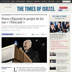 Peres vilipende le projet de loi sur « l'Etat juif »