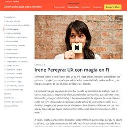 Irene Pereyra: UX con magia en Fi