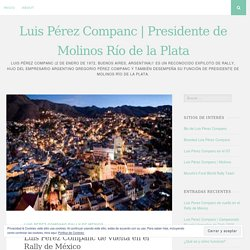 Luis Perez Companc de vuelta en el Rally de México
