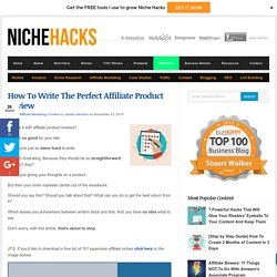 How To Write The Perfect Affiliate Product Review