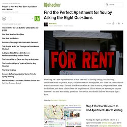 Find the Perfect Apartment for You by Asking the Right Questions