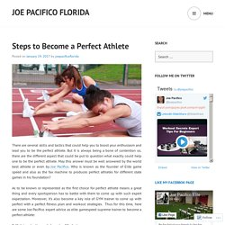 Steps to Become a Perfect Athlete