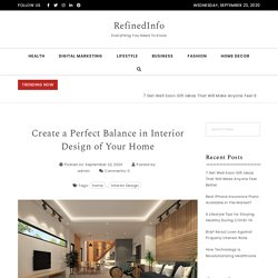 How To Create a Perfect Balance in Interior Design of Your Home?